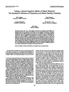 Testing a Social-Cognitive Model of Moral Behavior: The Interactive Influence of Situations and Moral Identity Centrality