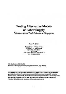 Testing Alternative Models of Labor Supply Evidence from Taxi-Drivers in Singapore