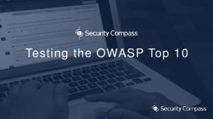 Testing the OWASP Top 10
