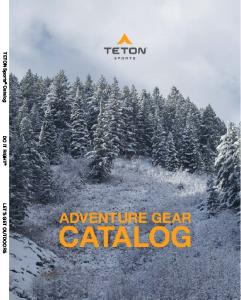 TETON Sports Catalog DO IT RIGHT LET S GET OUTDOORS