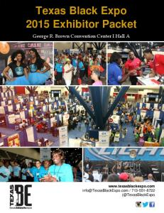 Texas Black Expo 2015 Exhibitor Packet Texas Black Expo 2015 Exhibitor Packet