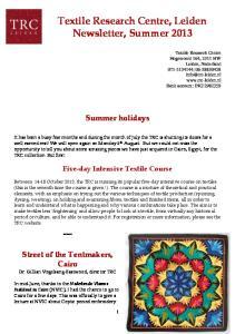 Textile Research Centre, Leiden Newsletter, Summer 2013