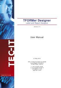 TFORMer Designer Label and Report Designer
