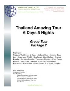 Thailand Amazing Tour 6 Days 5 Nights