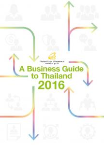 Thailand Board of Investment  A Business Guide to Thailand