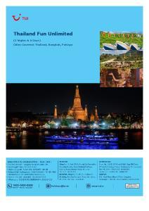 Thailand Fun Unlimited. (5 Nights & 6 Days) Cities Covered: Thailand, Bangkok, Pattaya