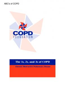 The 1s, 2s, and 3s of COPD Chronic Obstructive Pulmonary Disease