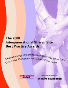 The 2008 Intergenerational Shared Site Best Practice Awards