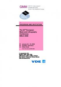 The 22 nd European Mask and Lithography Conference EMLC 2006