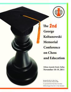 The 2nd George Koltanowski Memorial Conference on Chess and Education