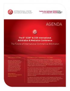 The 5th ICDR & CCB International Arbitration & Mediation Conference. The Future of International Commercial Arbitration