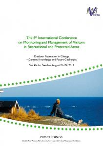 The 6 th International Conference on Monitoring and Management of Visitors in Recreational and Protected Areas