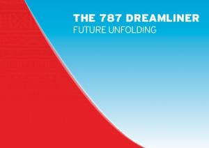 THE 787 DREAMLINER FUTURE UNFOLDING