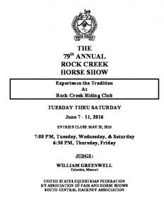 THE 79 th ANNUAL ROCK CREEK HORSE SHOW