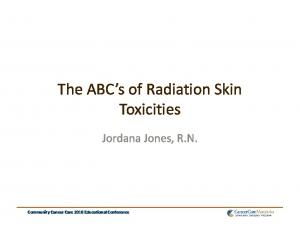 The ABC s of Radiation Skin Toxicities