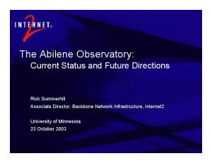 The Abilene Observatory: Current Status and Future Directions