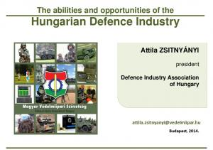 The abilities and opportunities of the Hungarian Defence Industry