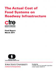 The Actual Cost of Food Systems on Roadway Infrastructure