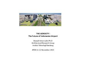 THE AEROCITY : The Future of Indonesian Airport