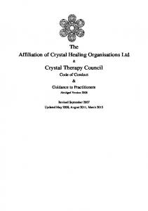 The Affiliation of Crystal Healing Organisations Ltd. Crystal Therapy Council