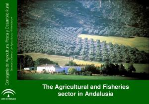 The Agricultural and Fisheries sector in Andalusia