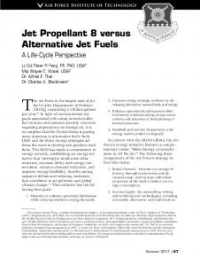 The Air Force is the largest user of jet