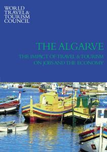 THE ALGARVE THE IMPACT OF TRAVEL &TOURISM ON JOBSANDTHE ECONOMY