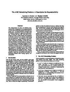 The AMC Scheduling Problem: A Description for Reproducibility