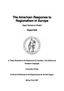 The American Response to Regionalism in Europe