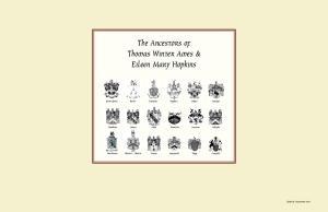 The Ancestors of Thomas Winter Ames & Eileen Mary Hopkins