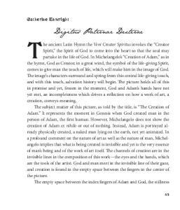The ancient Latin Hymn the Veni Creator Spiritus invokes the Creator