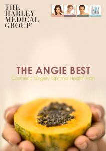THE ANGIE BEST. Cosmetic Surgery Optimal Health Plan