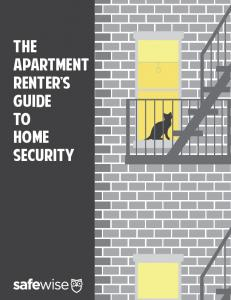 The Apartment Renter s Guide to Home Security