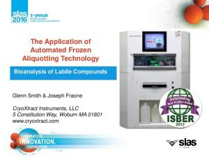 The Application of Automated Frozen Aliquotting Technology