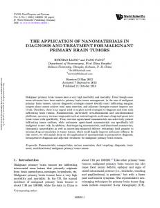 THE APPLICATION OF NANOMATERIALS IN DIAGNOSIS AND TREATMENT FOR MALIGNANT PRIMARY BRAIN TUMORS