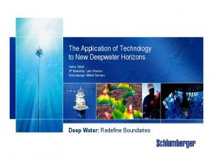 The Application of Technology to New Deepwater Horizons
