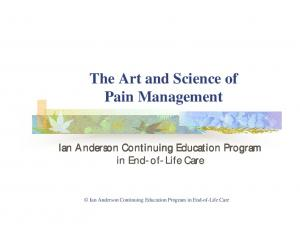 The Art and Science of Pain Management