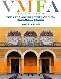 THE ART & ARCHITECTURE OF CUBA Havana, Matanzas & Varadero