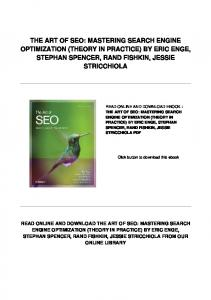 THE ART OF SEO: MASTERING SEARCH ENGINE OPTIMIZATION (THEORY IN PRACTICE) BY ERIC ENGE, STEPHAN SPENCER, RAND FISHKIN, JESSIE STRICCHIOLA