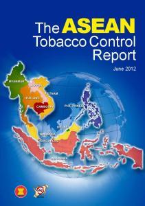 The ASEAN Tobacco Control Report. June 2012