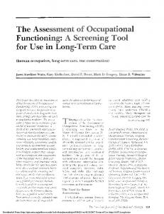 The Assesstnent of Occ pational Functioning: A Screening Tool for Use in Long-Tertn Care