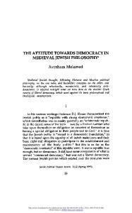 THE ATTITUDE TOWARDS DEMOCRACY IN MEDIEVAL JEWISH PHILOSOPHY*