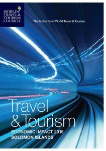 The Authority on World Travel & Tourism. Travel & Tourism. Economic Impact 2015 Solomon Islands