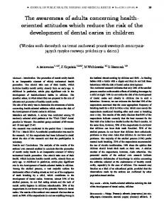 The awareness of adults concerning healthoriented attitudes which reduce the risk of the development of dental caries in children