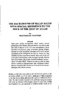 THE BACKGROUND OF MALAY KALAM WITH SPECIAL REFERENCE TO THE ISSUE OF THE SIFAT OF ALLAH