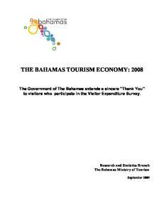 THE BAHAMAS TOURISM ECONOMY: 2008