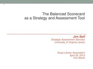 The Balanced Scorecard as a Strategy and Assessment Tool