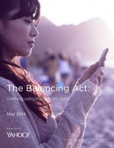 The Balancing Act: Getting personalization right. May The Balancing Act. Presented by: