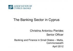 The Banking Sector in Cyprus