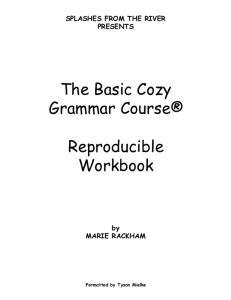 The Basic Cozy Grammar Course. Reproducible Workbook